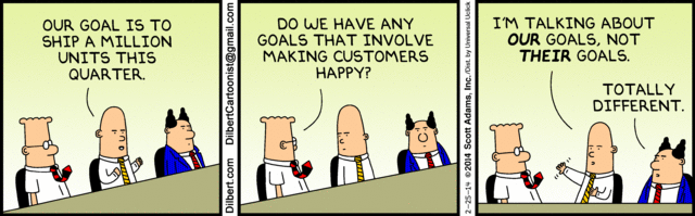 Dilbert comic strip about reaching our goals instead of their goals.