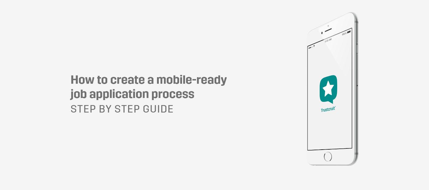 guide how to mobile-ready job application process