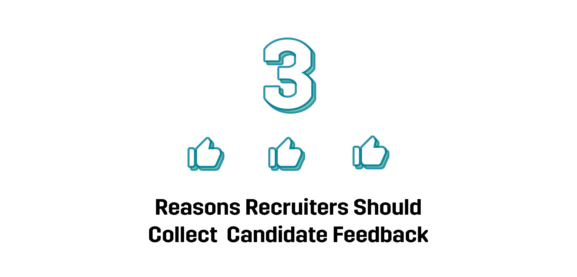 reason-recruiters-collect-candidate-feedback