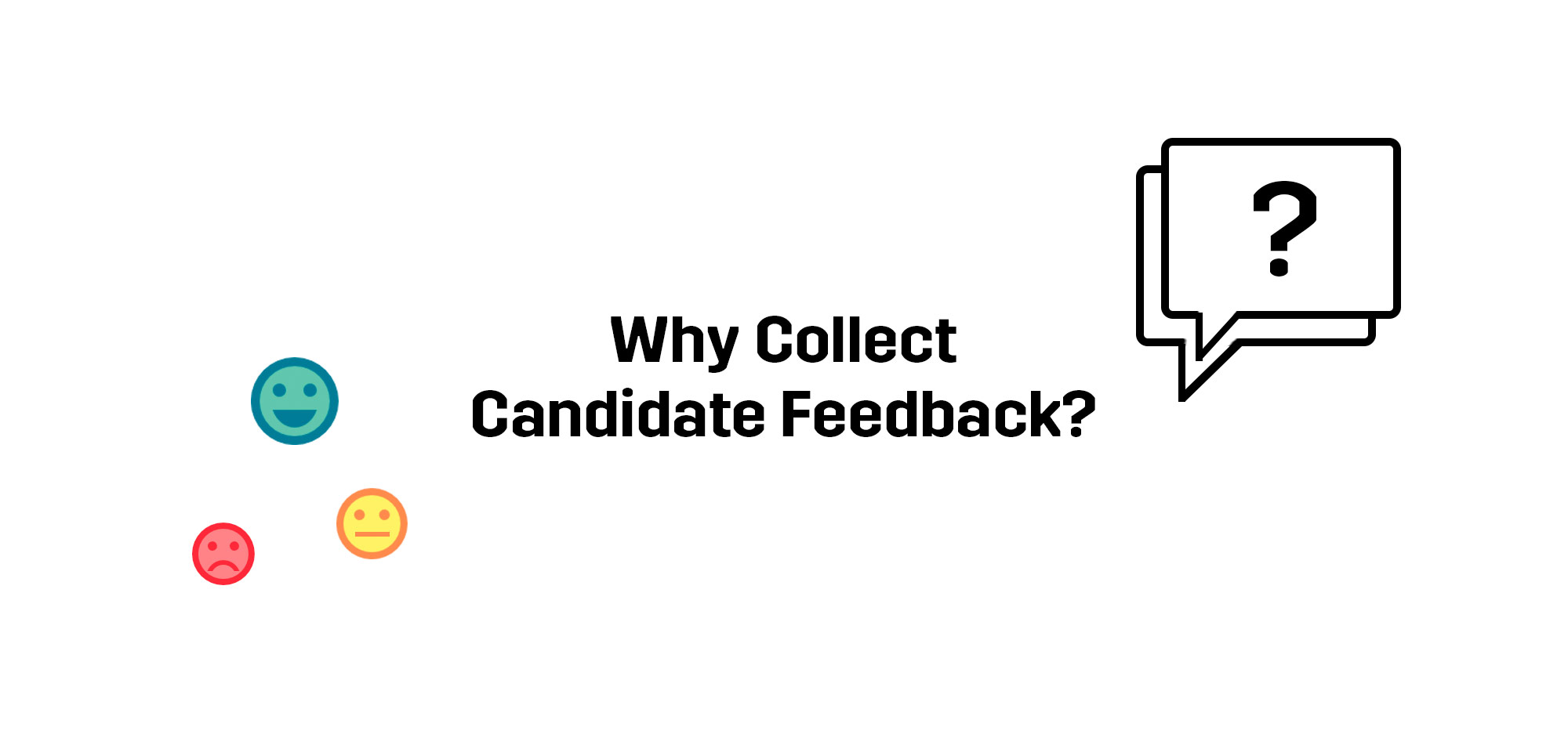 why-collect-candidate-feedback