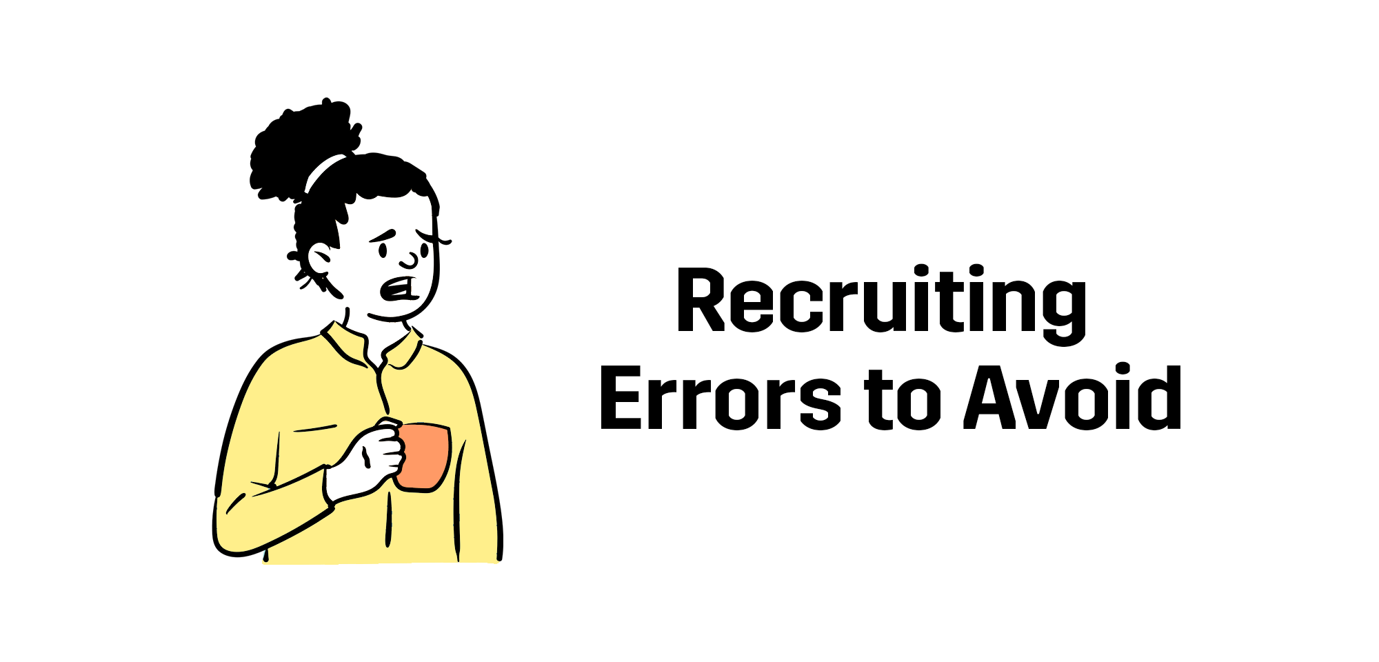 recruiting-errors-to-avoid